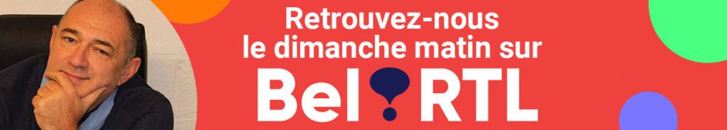 Retrouvez nous le dimanche matin sur Bel RTL